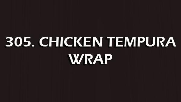 305. CHICKEN TEMPURA