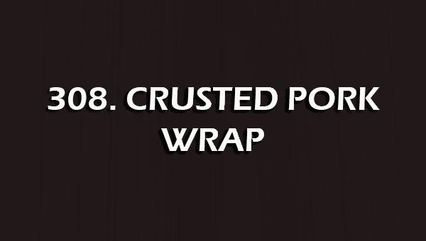 308. Crusted Pork