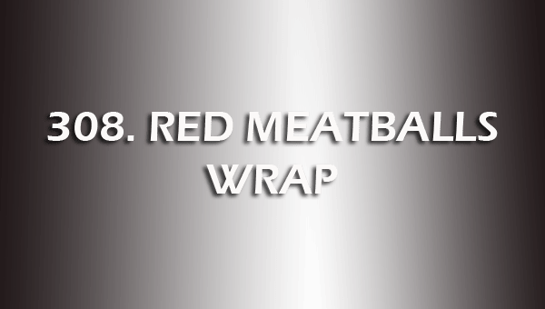 309. RED MEATBALLS